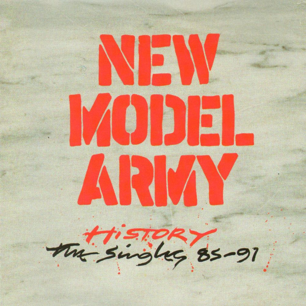 New Model Army - History - The Singles '85 - '91 (1992)